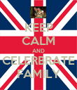 KEEP CALM AND CELERBRATE FAMILY - Personalised Poster large