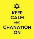 KEEP CALM AND CHANATION ON - Personalised Poster large