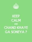 KEEP CALM AND CHAND KHAYE GA SONEYA ? - Personalised Poster large