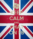 KEEP CALM AND CHAT ON FB - Personalised Poster large
