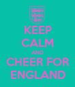 KEEP CALM AND CHEER FOR ENGLAND - Personalised Poster large