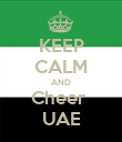 KEEP CALM AND Cheer  UAE - Personalised Poster large