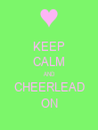 KEEP CALM AND CHEERLEAD ON - Personalised Poster large