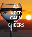 KEEP CALM AND CHEERS  - Personalised Poster large