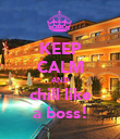 KEEP CALM AND chill like a boss! - Personalised Poster large