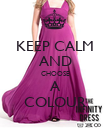 KEEP CALM AND CHOOSE A COLOUR - Personalised Poster large
