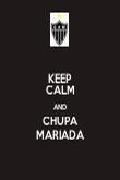 KEEP CALM AND CHUPA MARIADA - Personalised Poster large