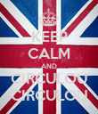 KEEP CALM AND CIRCULOU CIRCULOU - Personalised Poster large