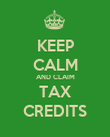 KEEP CALM AND CLAIM TAX CREDITS - Personalised Poster large