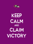KEEP CALM AND CLAIM VICTORY - Personalised Poster large