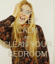 KEEP CALM AND CLEAN YOUR BEDROOM - Personalised Poster large