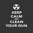 KEEP CALM AND CLEAN YOUR GUN - Personalised Poster large