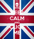 KEEP CALM AND CLICK ME - Personalised Poster large