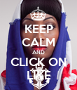 KEEP CALM AND CLICK ON LIKE - Personalised Poster large