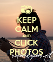 KEEP CALM AND CLICK PHOTOS - Personalised Poster large