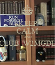 KEEP CALM AND CLUB_W2MGDL  - Personalised Poster large