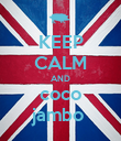 KEEP CALM AND coco jambo  - Personalised Poster large