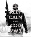 KEEP CALM AND COD MW3 - Personalised Poster large