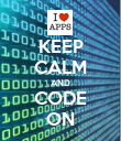 KEEP CALM AND CODE ON - Personalised Poster large