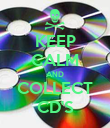 KEEP CALM AND COLLECT CD'S - Personalised Poster large