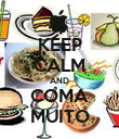 KEEP CALM AND COMA MUITO - Personalised Poster large