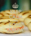 KEEP CALM AND COME AREPA - Personalised Poster large