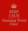 KEEP CALM and come to Ali`s Slimming World Class! - Personalised Poster large