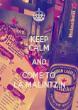KEEP CALM AND COME TO LA MALINTZIN - Personalised Poster large