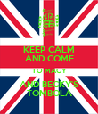 KEEP CALM AND COME TO MACY AND BECKY'S TOMBOLA - Personalised Poster large