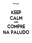 KEEP CALM AND COMPRE NA PALUDO - Personalised Poster large
