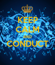 KEEP CALM AND CONDUCT  - Personalised Poster large