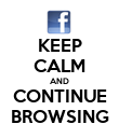 KEEP CALM AND CONTINUE BROWSING - Personalised Poster large