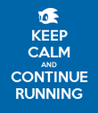 KEEP CALM AND CONTINUE RUNNING - Personalised Poster large