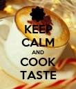 KEEP CALM AND COOK TASTE - Personalised Poster large