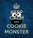 KEEP CALM AND COOKIE MONSTER - Personalised Poster large