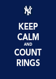 KEEP CALM AND COUNT RINGS - Personalised Poster large