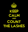 KEEP CALM AND COUNT THE LASHES - Personalised Poster large