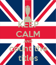 KEEP CALM AND count the titles - Personalised Poster large