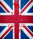 KEEP CALM AND COURSE FOXES - Personalised Poster large