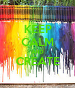 KEEP CALM AND CREATE  - Personalised Poster large