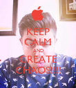 KEEP CALM AND CREATE CHAOS!!!! - Personalised Poster large