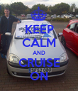KEEP CALM AND CRUISE ON - Personalised Poster large