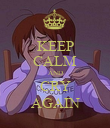 KEEP CALM AND CRY AGAIN - Personalised Poster large