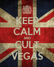 KEEP CALM AND CULT VEGAS - Personalised Poster large