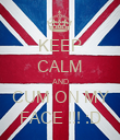 KEEP CALM AND CUM ON MY FACE !!! :D - Personalised Poster large