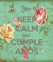 KEEP CALM AND CUMPLE AÑOS - Personalised Poster large