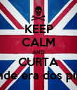 KEEP CALM AND CURTA A grande era dos piratas '' - Personalised Poster large