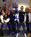 KEEP CALM AND Czekamy na  2 sezon ! :) - Personalised Poster large