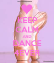 KEEP CALM AND DANCE 4EVER - Personalised Poster large