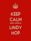 KEEP CALM AND DANCE LINDY HOP - Personalised Poster large